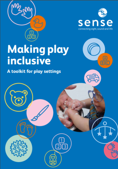 Front Cover for Making Play Inclusive guide from SENSE